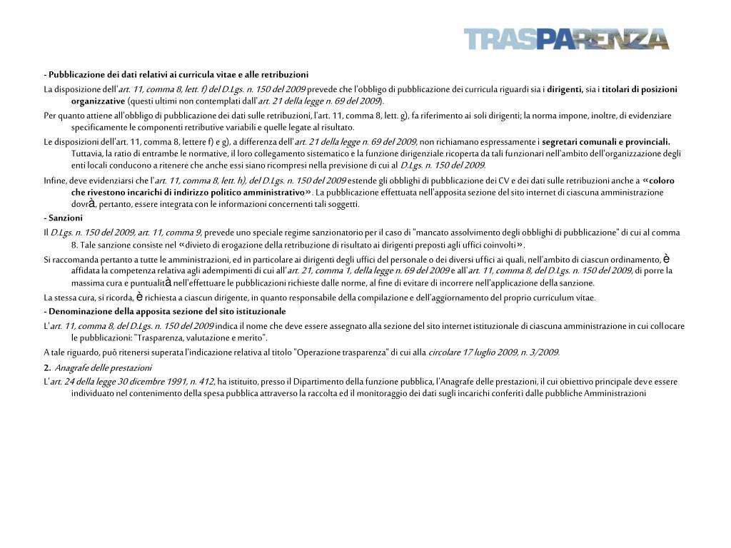 - Pubblicazione dei dati relativi ai curricula vitae e alle retribuzioni