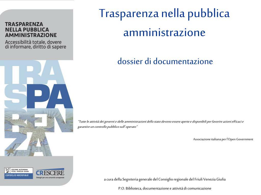 trasparenza nella pubblica amministrazione dossier di documentazione