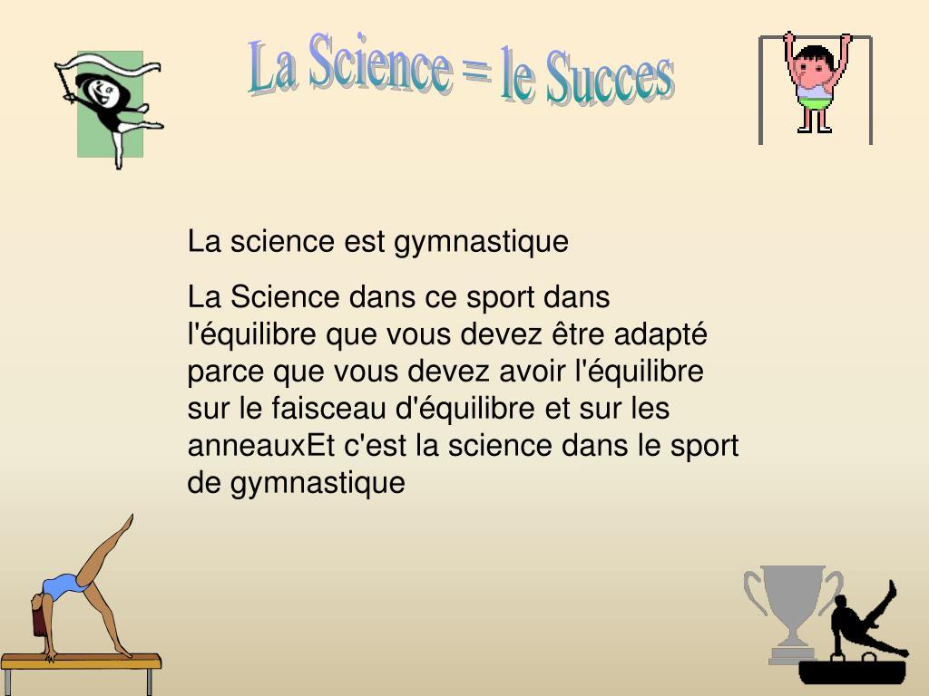 La Science = le Succes