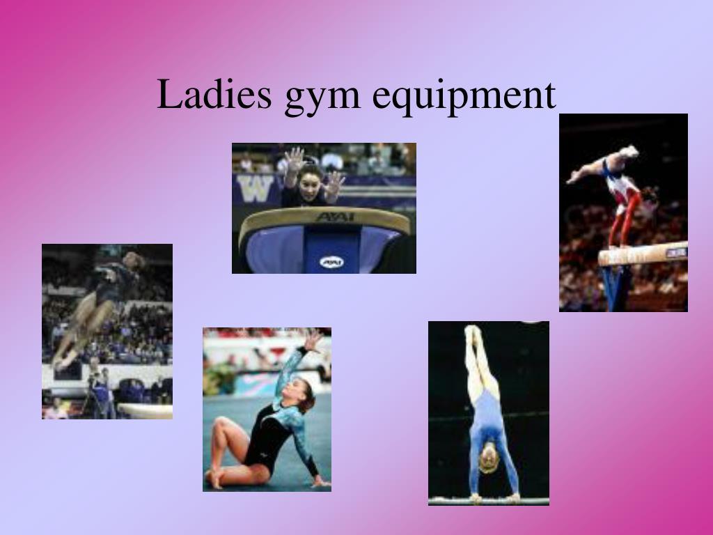 Ladies gym equipment