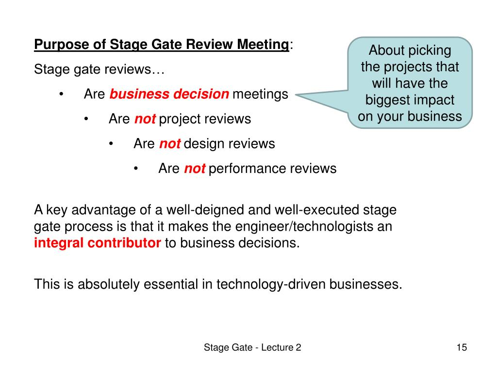 Purpose of Stage Gate Review Meeting