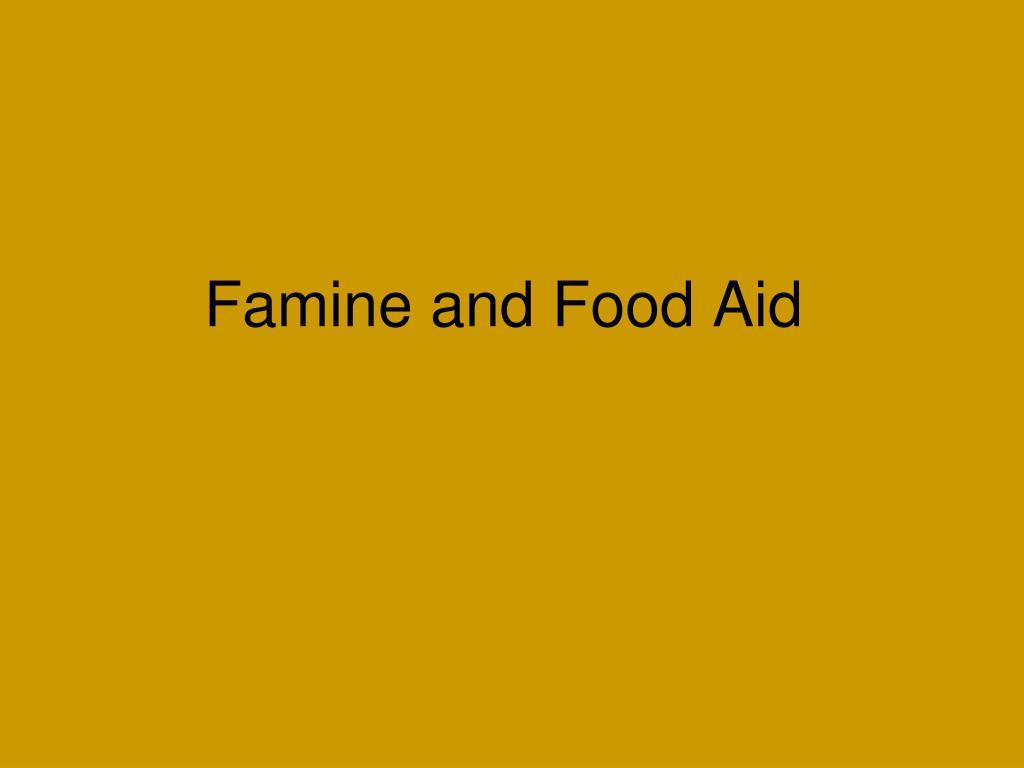 Famine and Food Aid