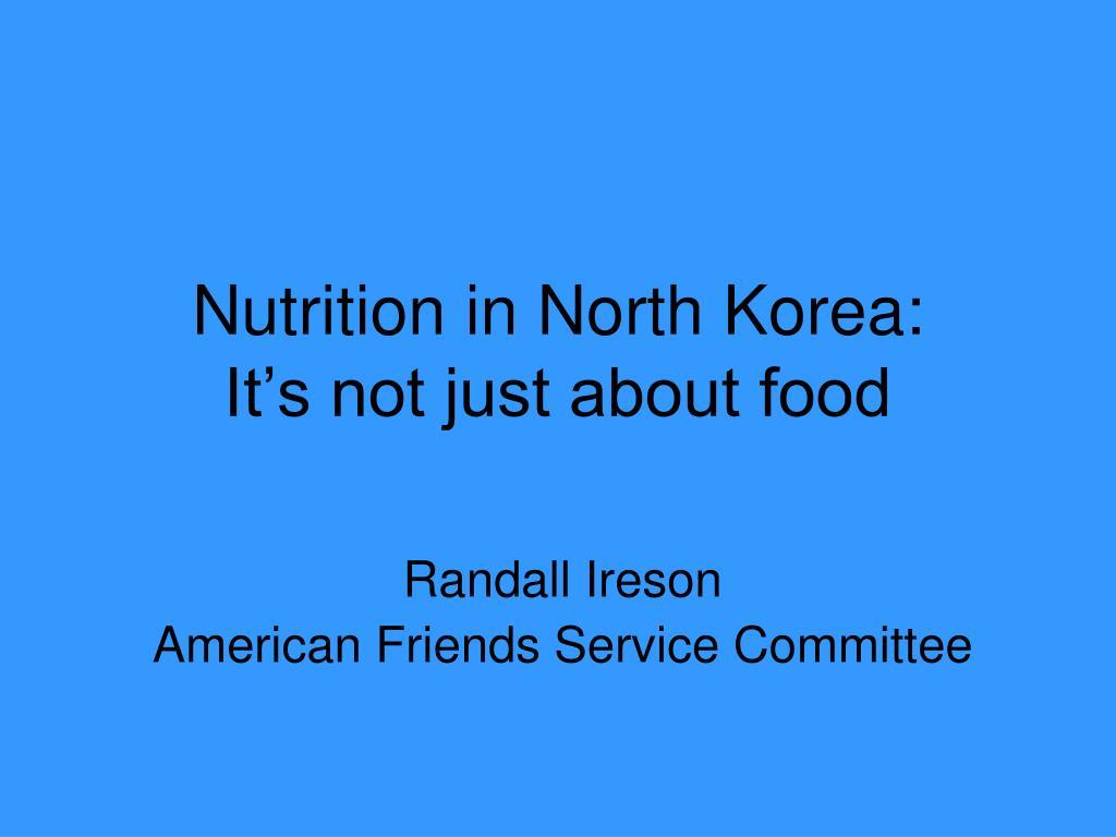Nutrition in North Korea: