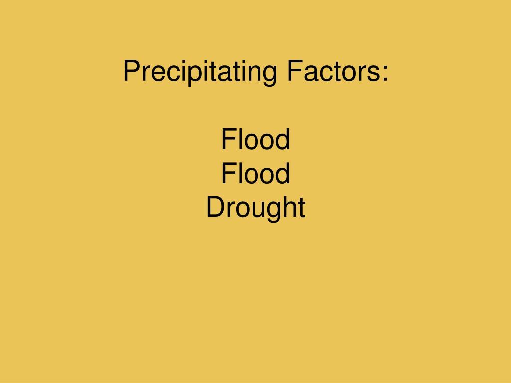 Precipitating Factors:
