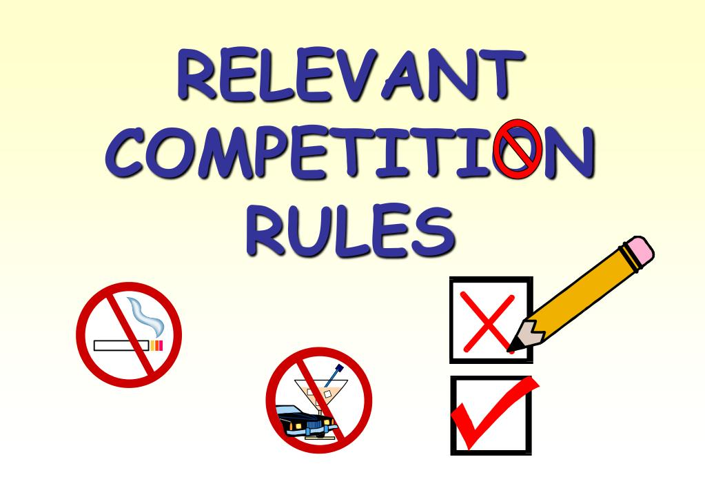 RELEVANT COMPETITION RULES