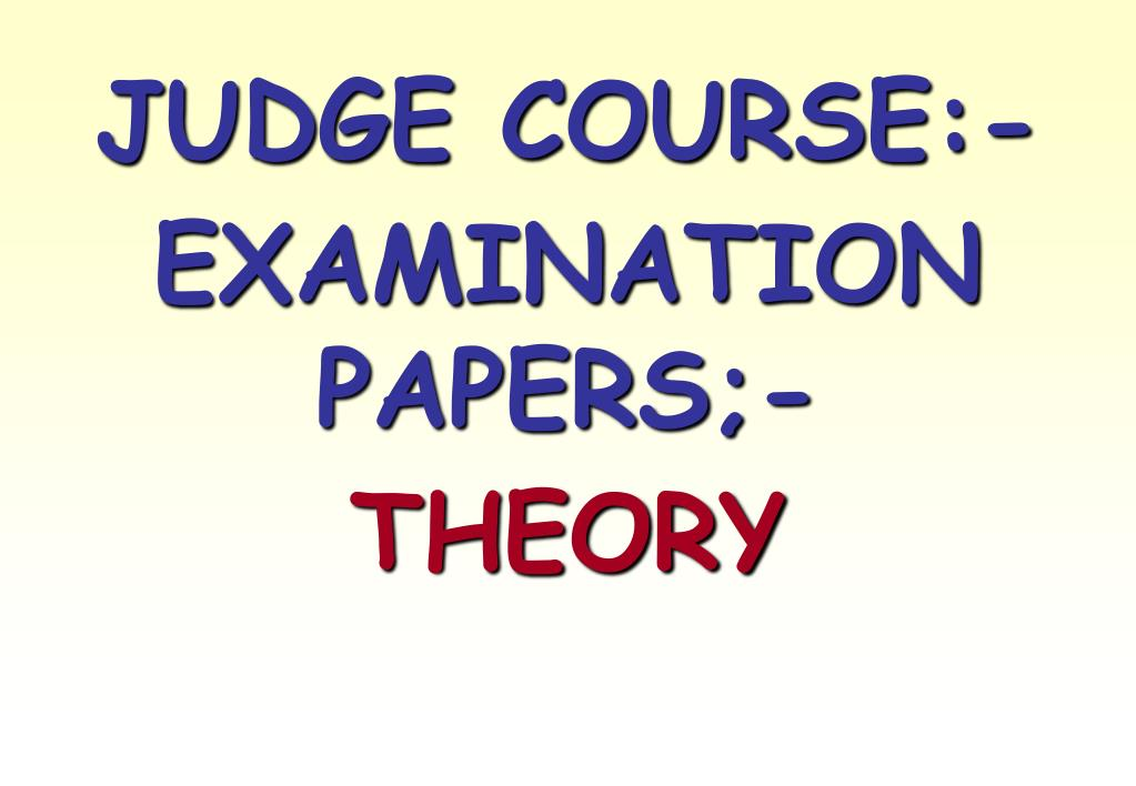JUDGE COURSE:-