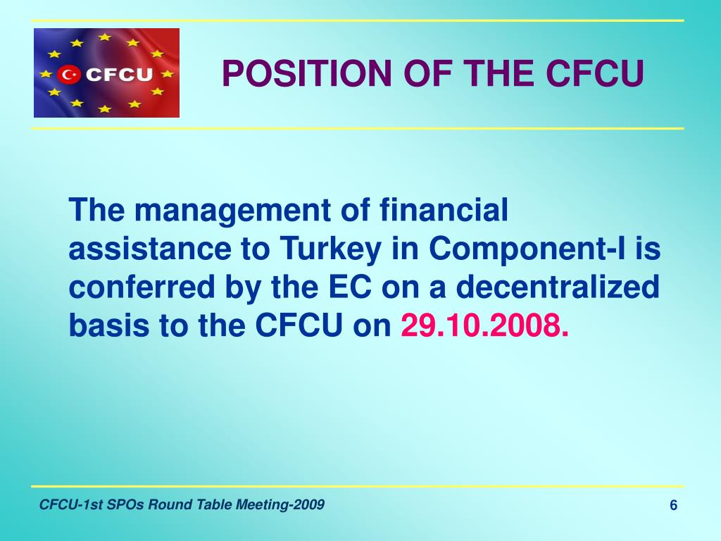 POSITION OF THE CFCU