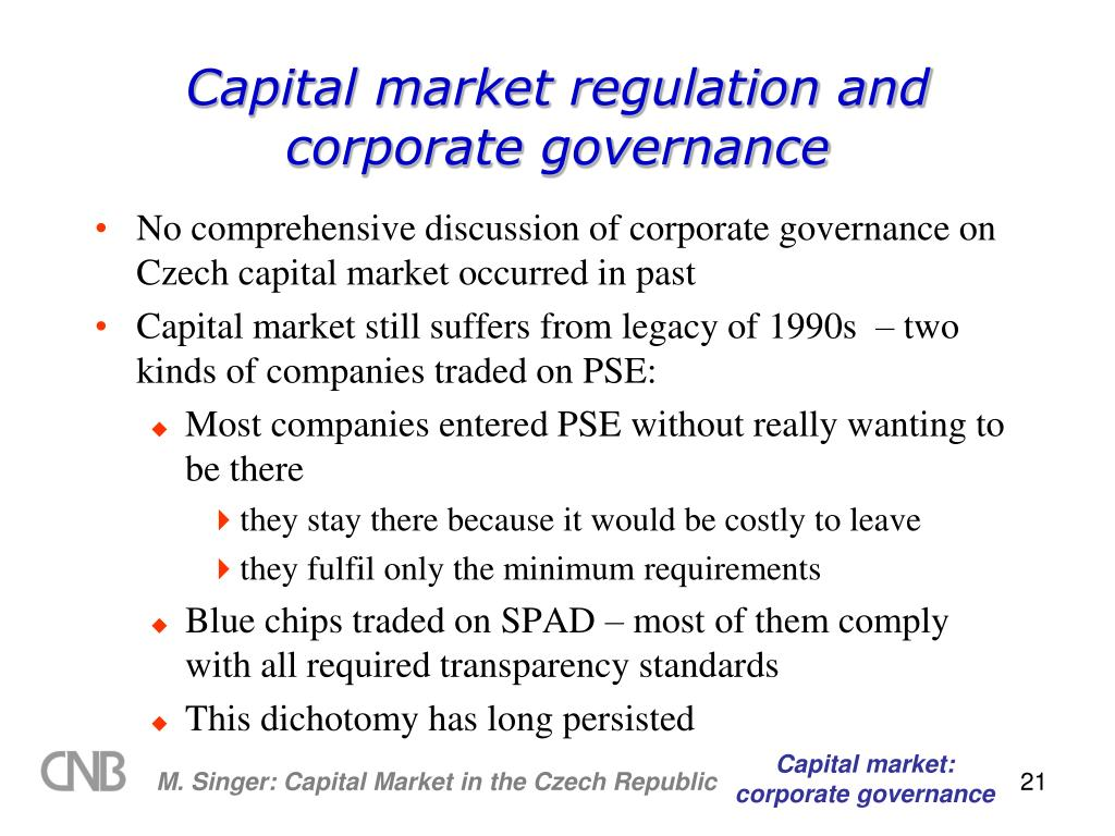 Capital market regulation and corporate governance