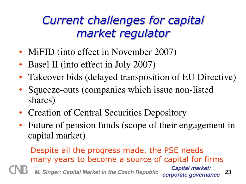 Current challenges for capital market regulator