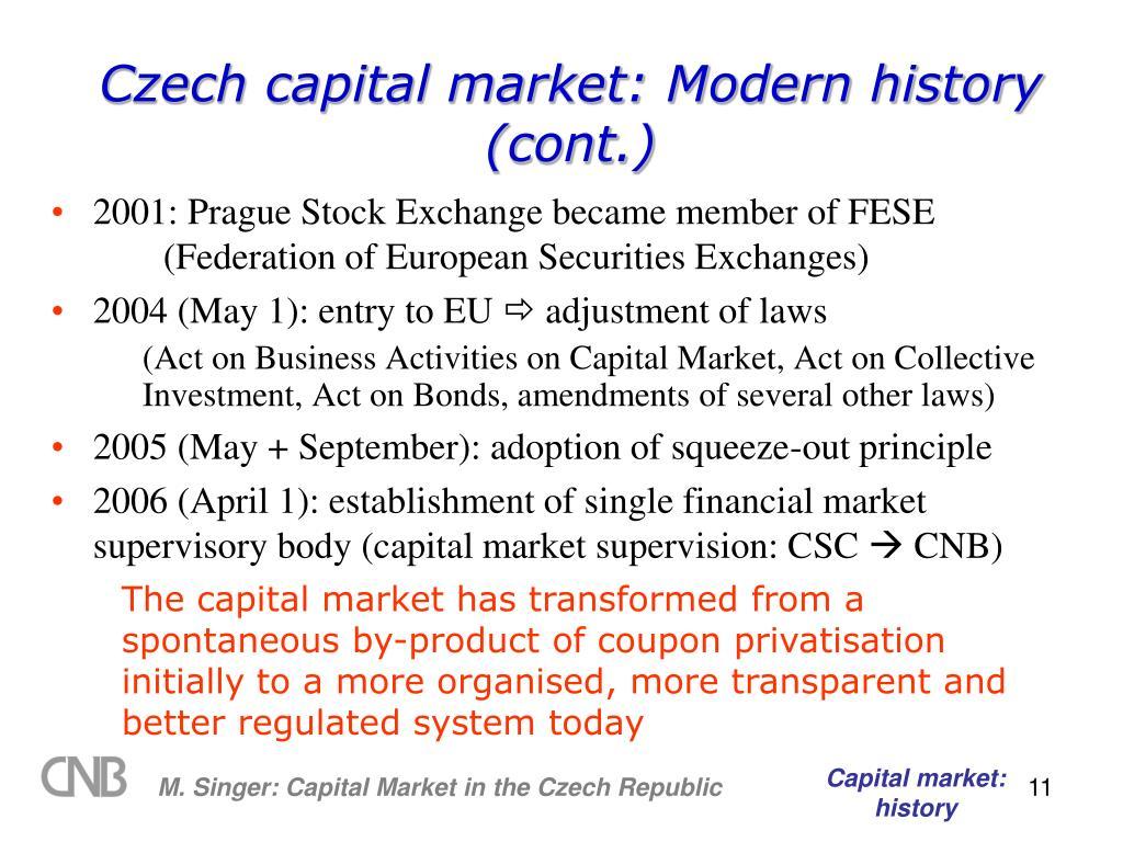 Czech capital market: Modern history (cont.)