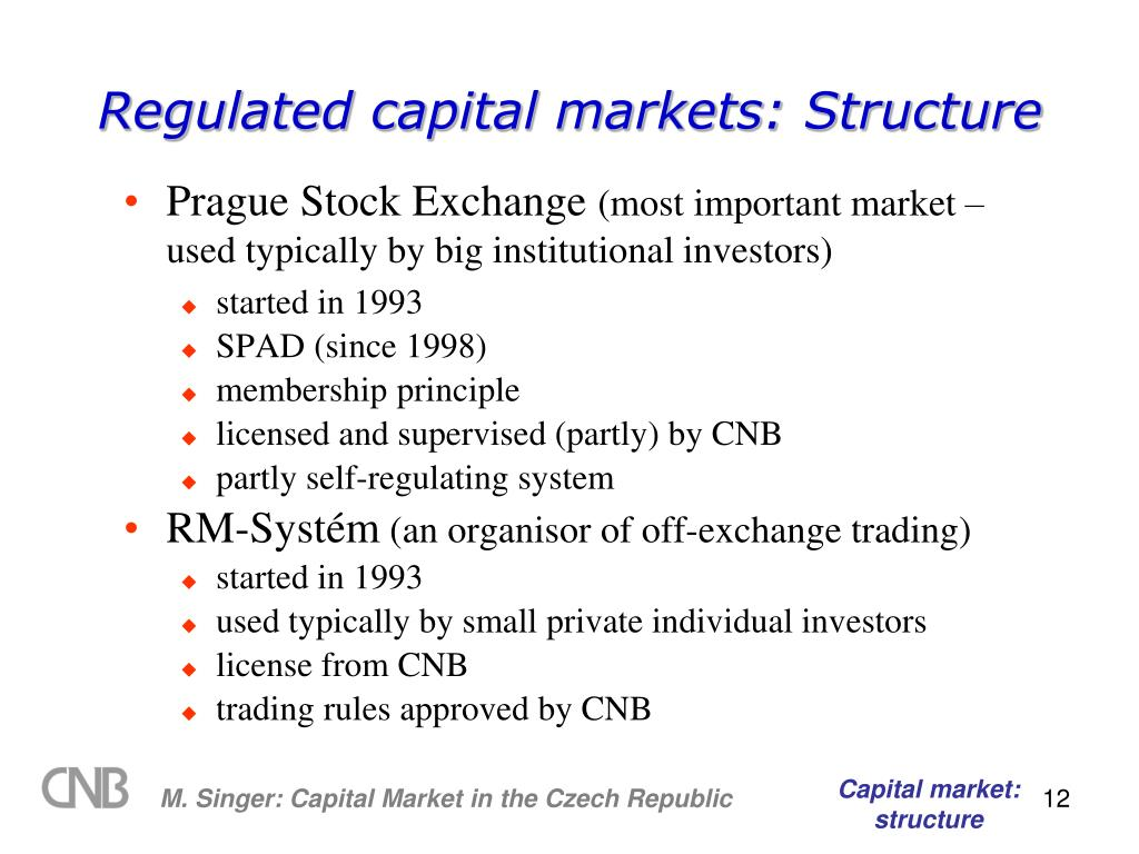 Regulated capital markets: Structure