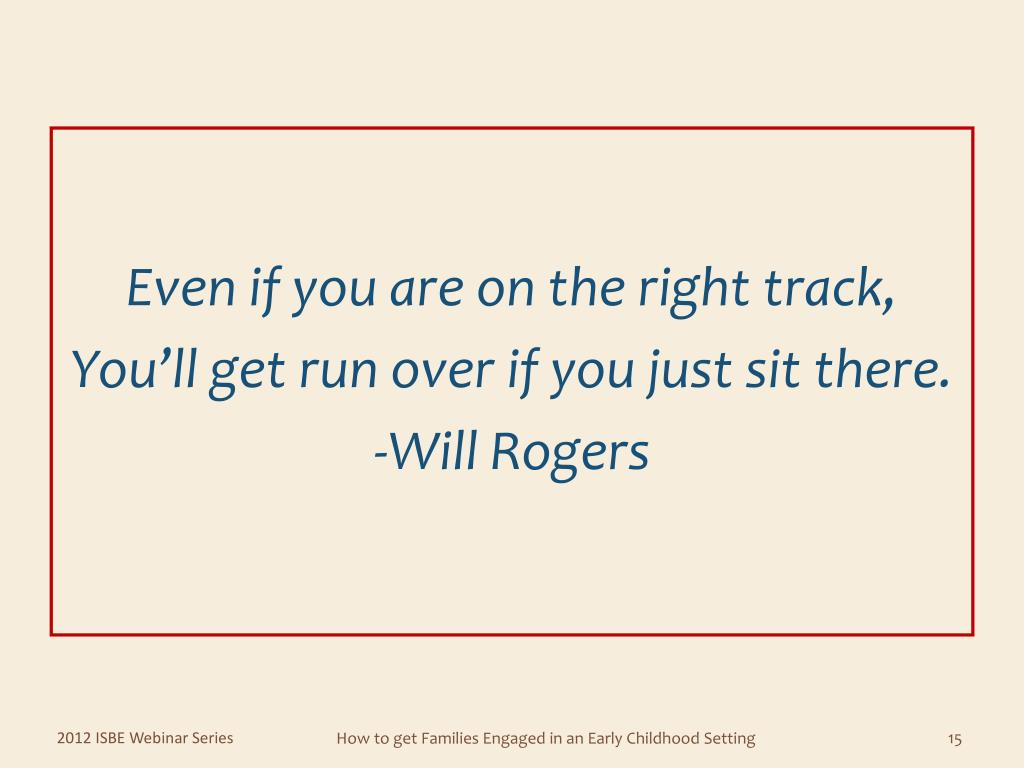 Even if you are on the right track,