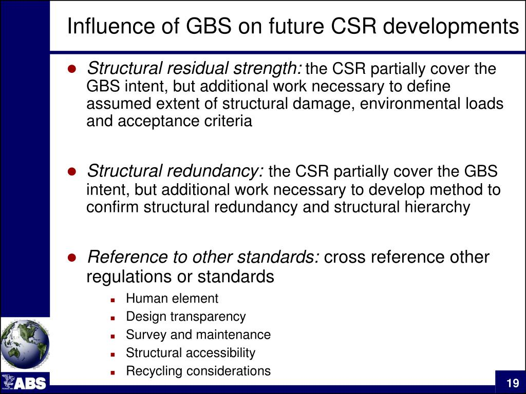 Influence of GBS on future CSR developments