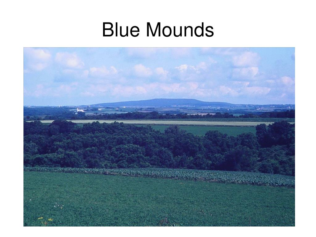 Blue Mounds