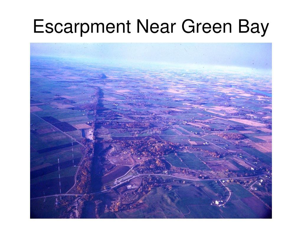 Escarpment Near Green Bay