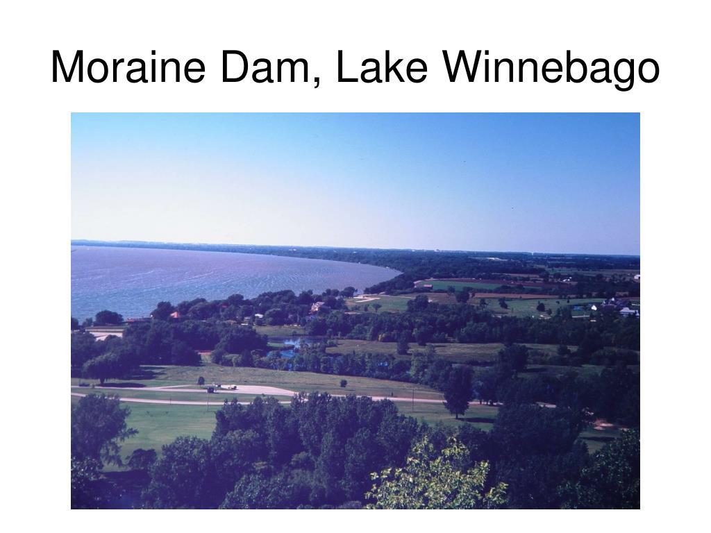 Moraine Dam, Lake Winnebago