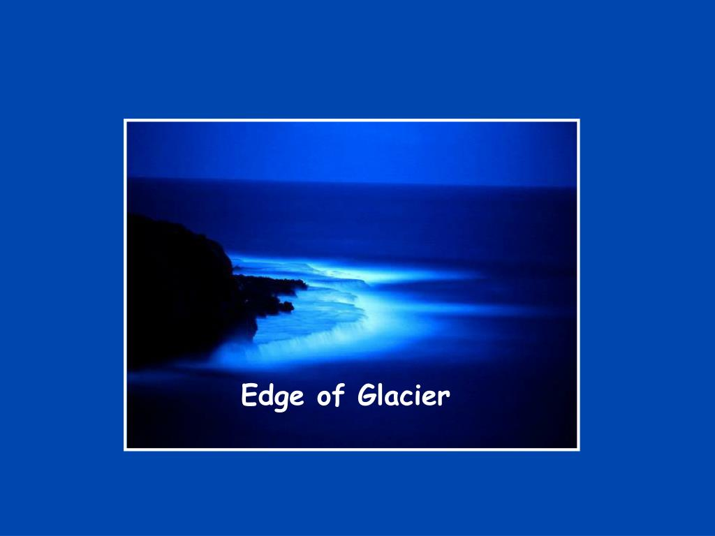 Edge of Glacier