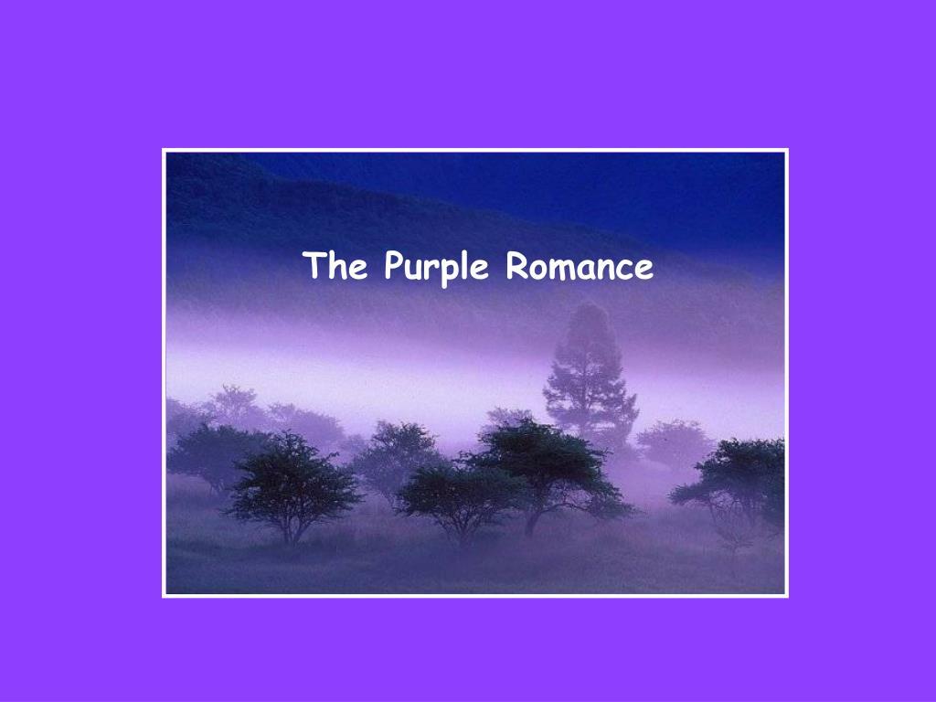 The Purple Romance