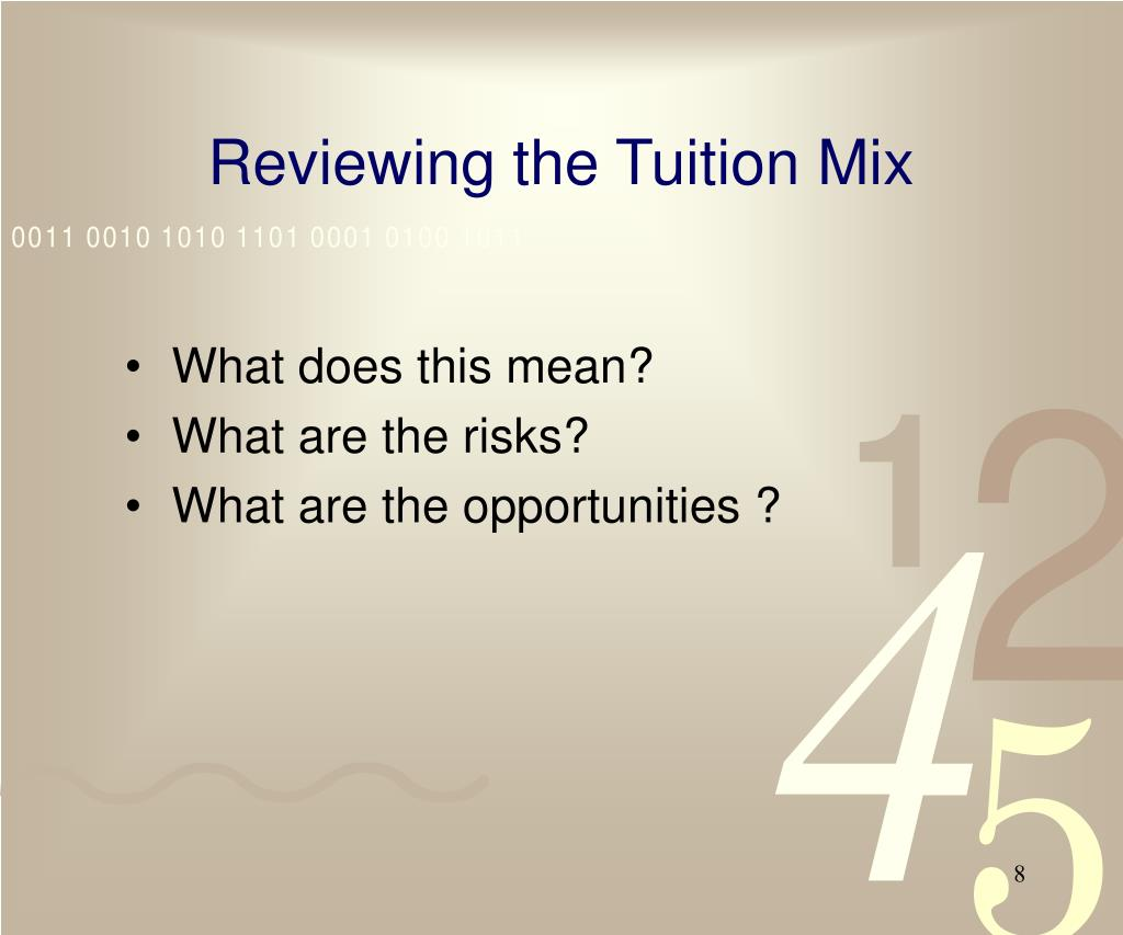 Reviewing the Tuition Mix