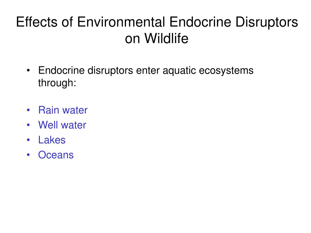 Effects of Environmental Endocrine Disruptors on Wildlife