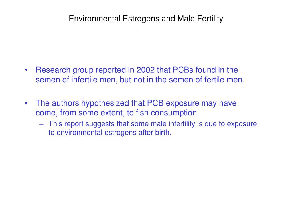 Environmental Estrogens and Male Fertility