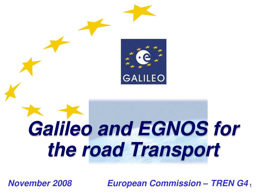 Galileo and EGNOS for the road Transport