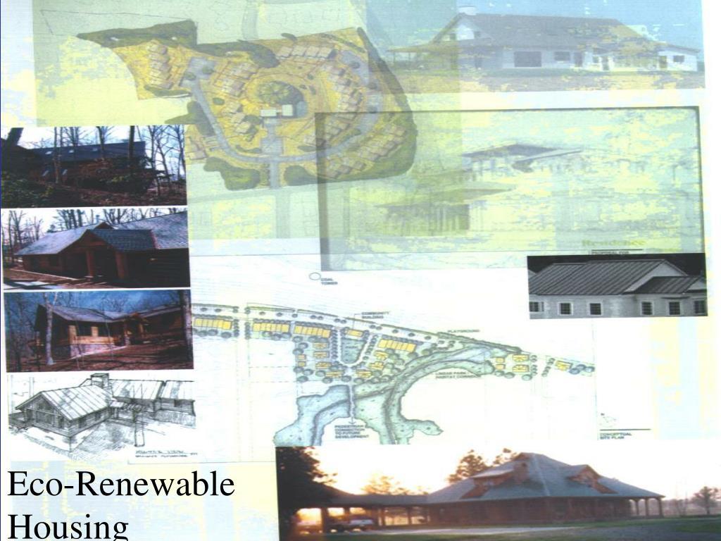 Eco-Renewable Housing