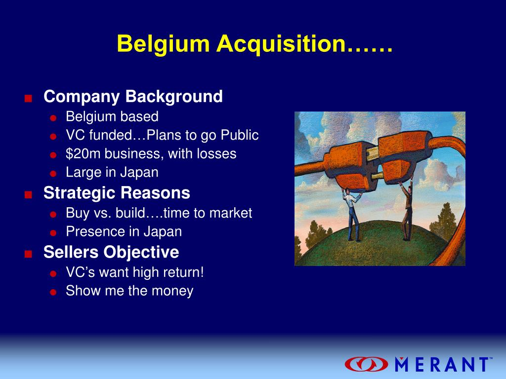 Belgium Acquisition……