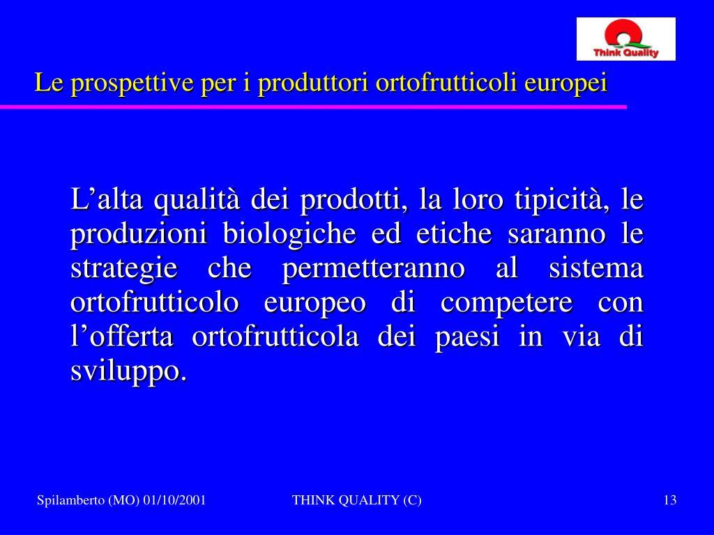 Le prospettive per i produttori ortofrutticoli europei