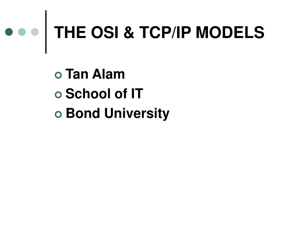THE OSI & TCP/IP MODELS