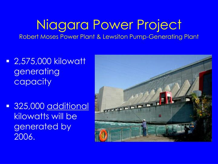 Niagara power project robert moses power plant lewsiton pump generating plant