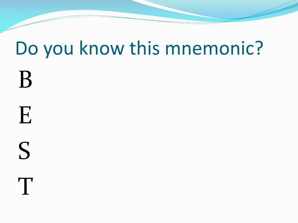 Do you know this mnemonic?