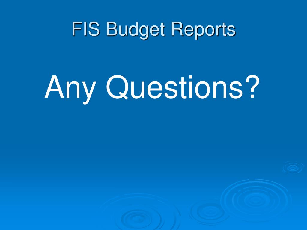 FIS Budget Reports