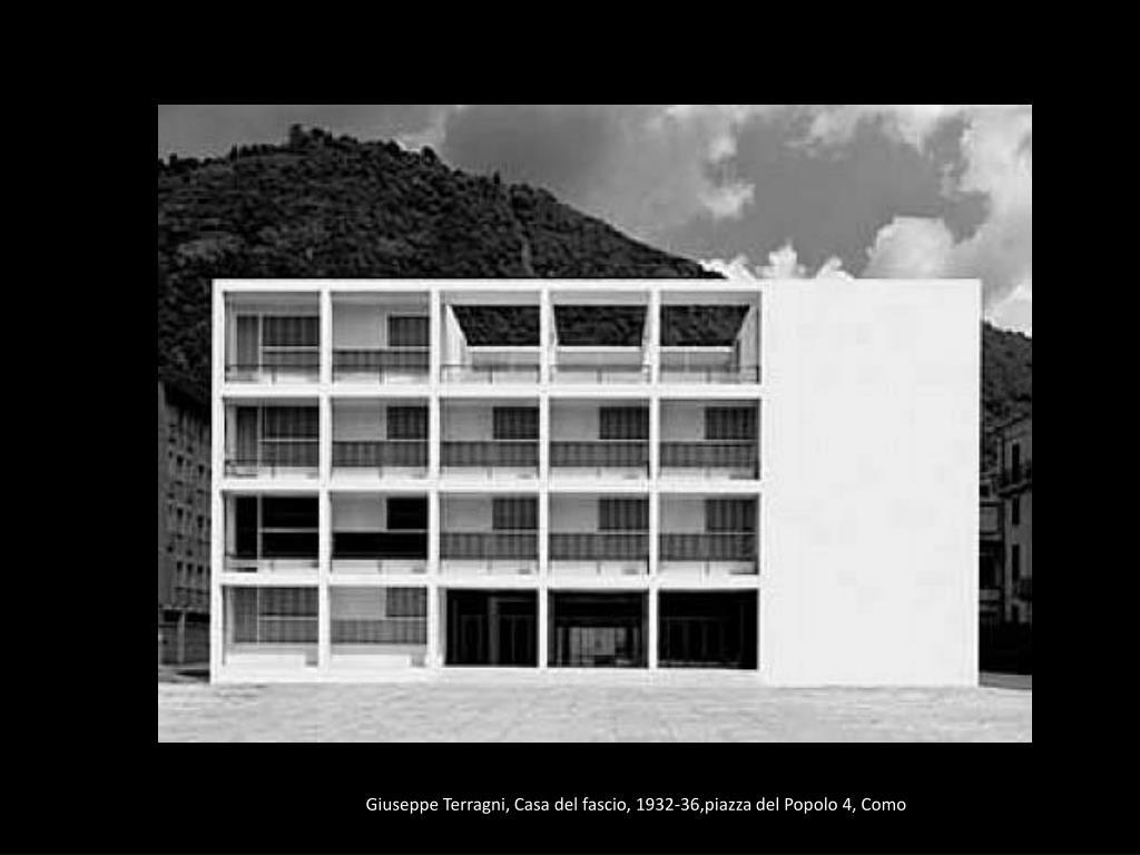 GiuseppeTerragni, Casa del fascio, 1932-36,piazza del Popolo 4, Como