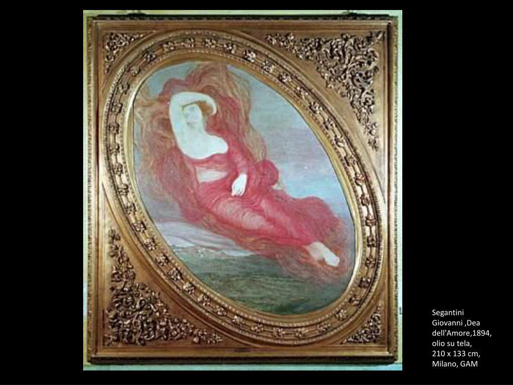 Segantini Giovanni ,Dea dell'Amore,1894, olio su tela,