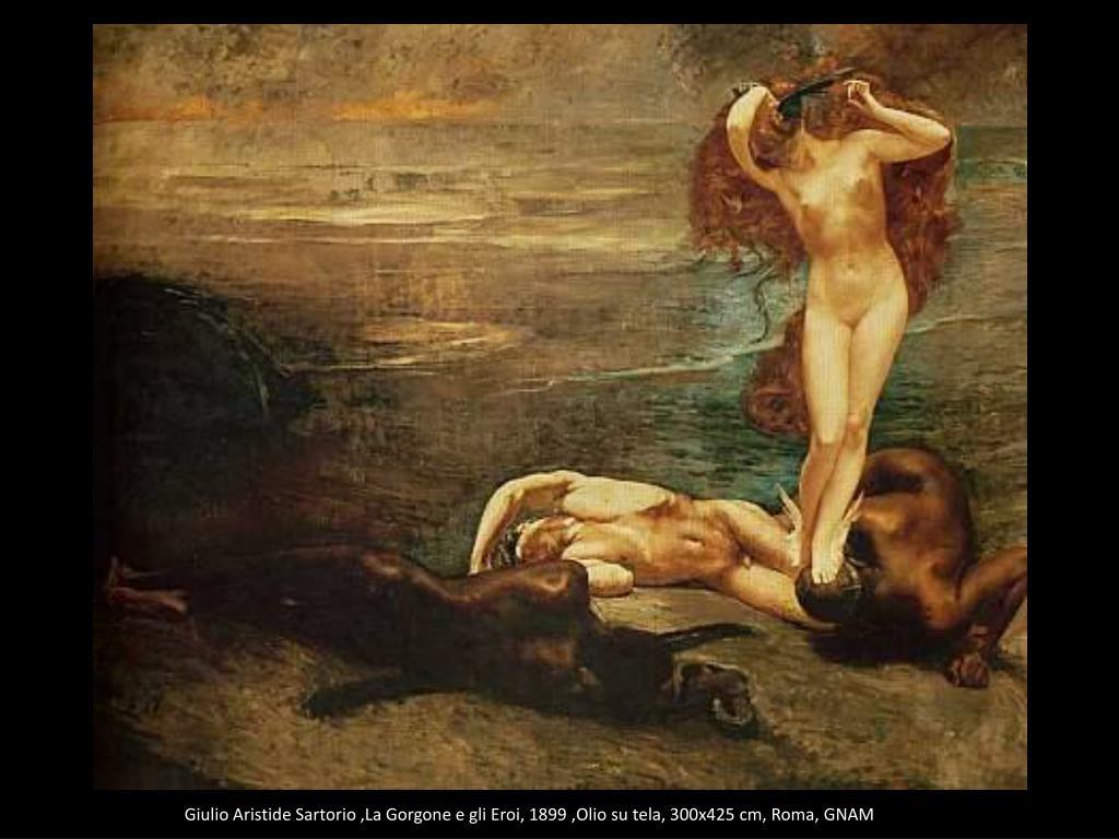 Giulio Aristide Sartorio ,La Gorgone e gli Eroi, 1899 ,Olio su tela, 300x425 cm, Roma, GNAM