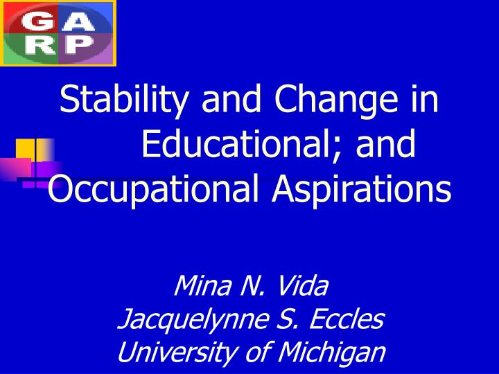Stability and change in educational and occupational aspirations l.jpg