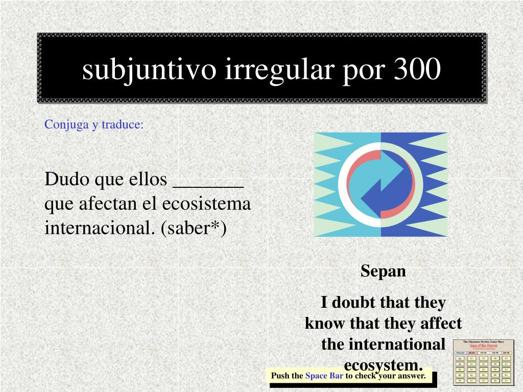 subjuntivo irregular por 300