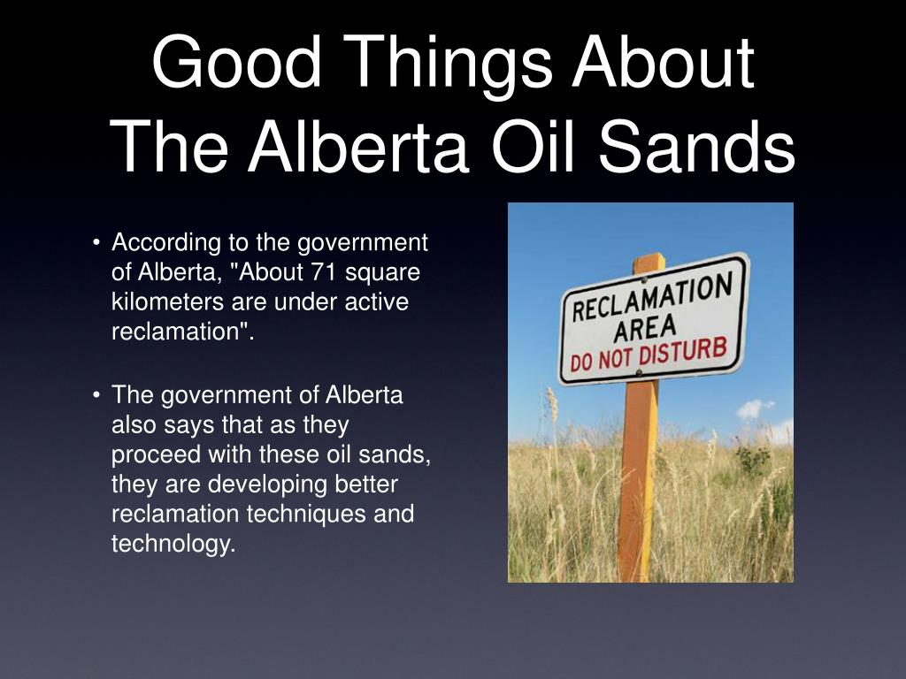 Good Things About The Alberta Oil Sands