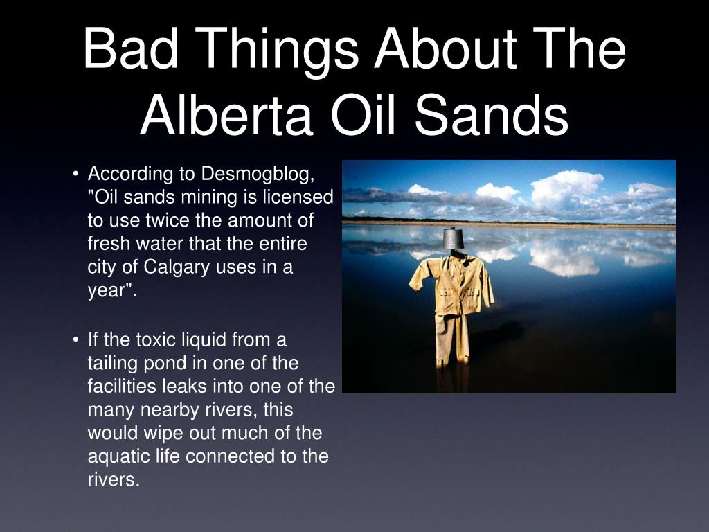 Bad Things About The Alberta Oil Sands