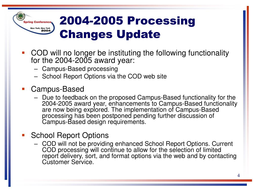 2004-2005 Processing Changes Update