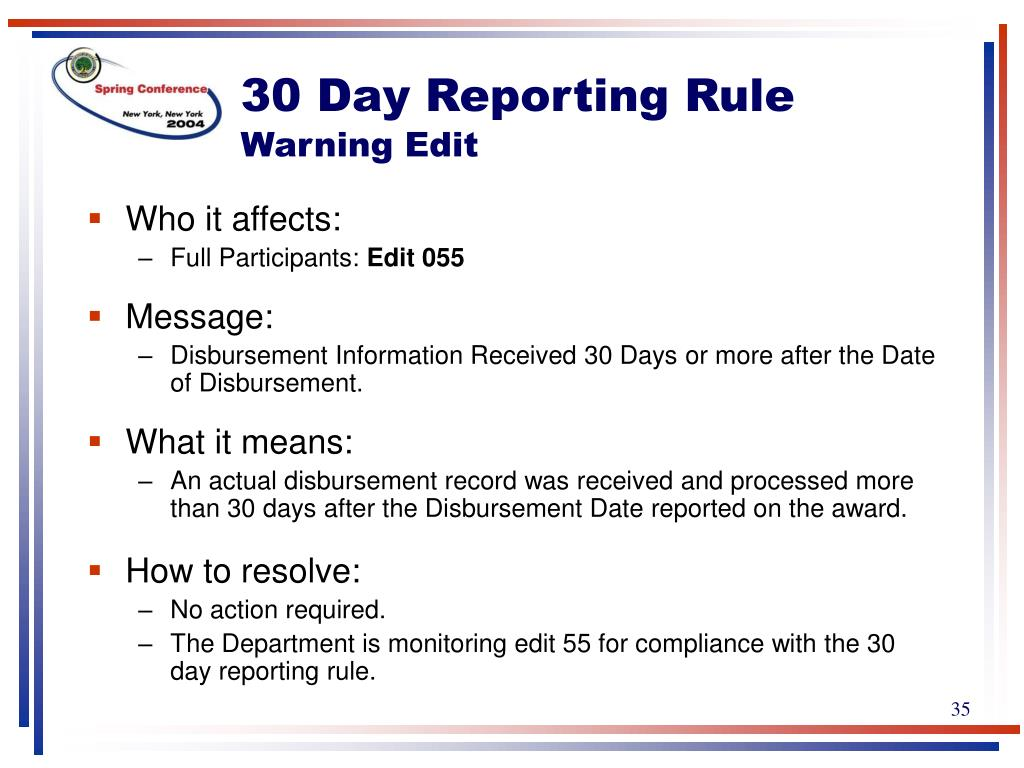 30 Day Reporting Rule