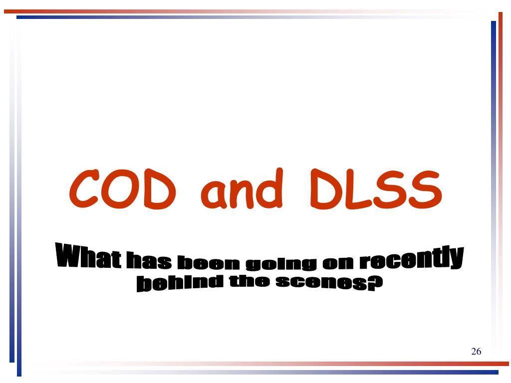 COD and DLSS