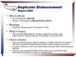 duplicate disbursement reject edit