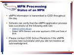 mpn processing status of an mpn22