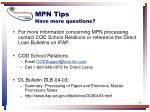 mpn tips have more questions