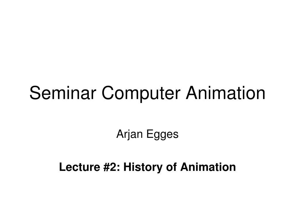 Seminar Computer Animation