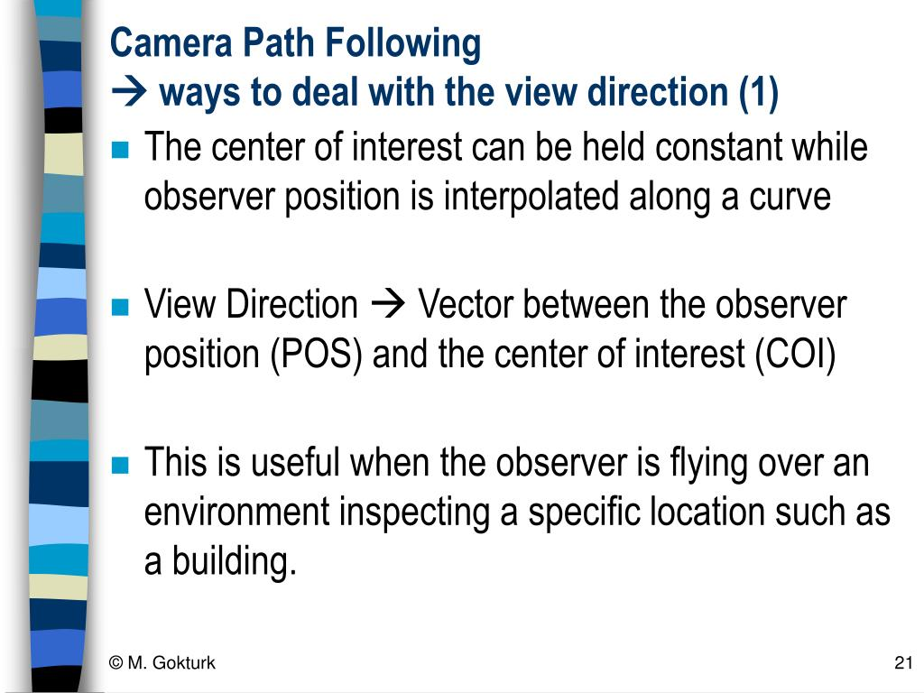 Camera Path Following