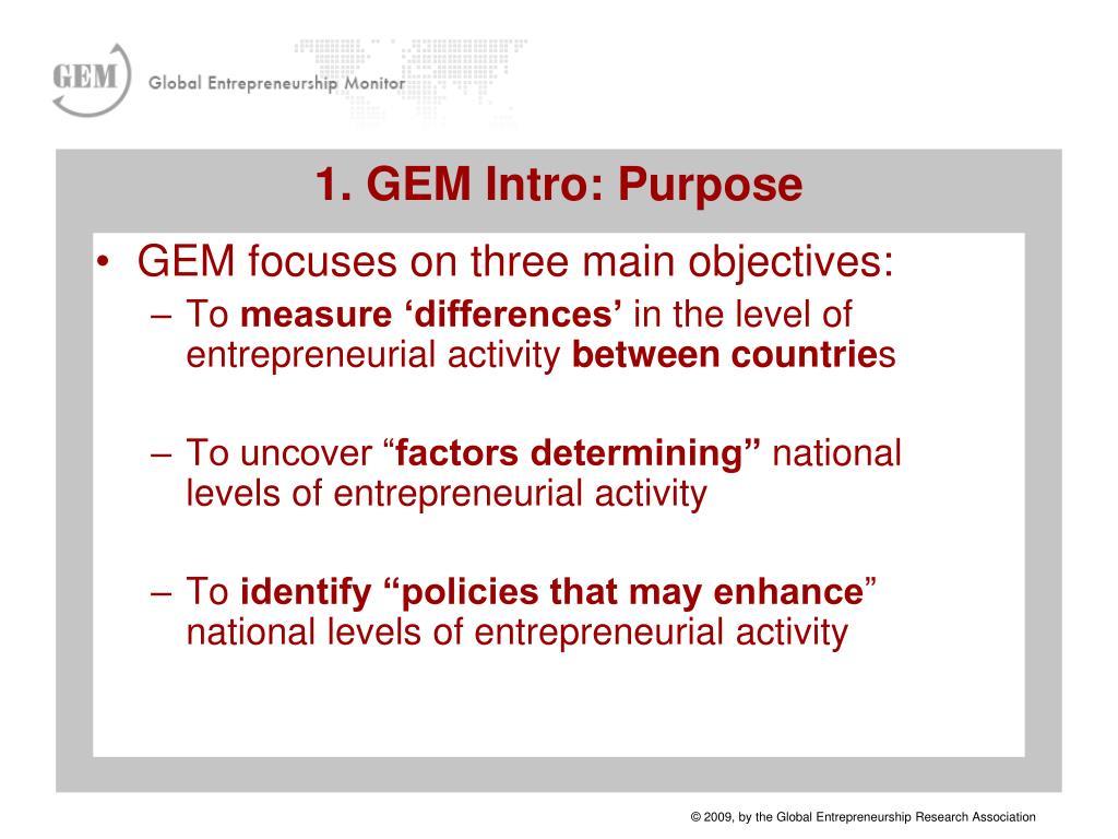 GEM focuses on three main objectives: