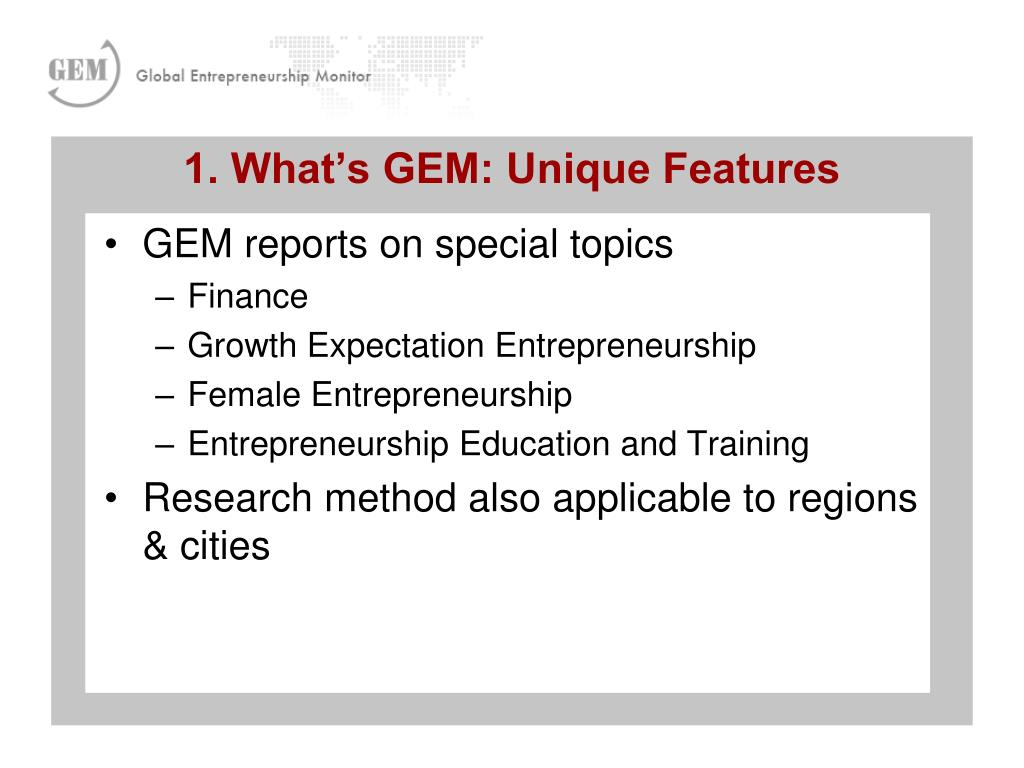 GEM reports on special topics